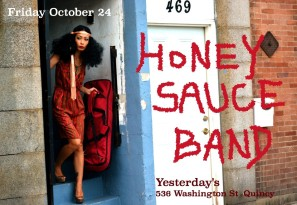 Honey Sauce Band Live at Yesterday's